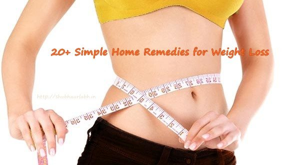 20+ Simple Home Remedies for Weight Loss !!